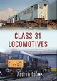 Class 31 Locomotives - Cole, Andrew - ISBN: 9781445657912