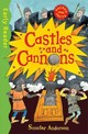 Early Reader Non Fiction: Castles And Cannons - Anderson, Scoular - ISBN: 9781444015645