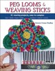 Peg Looms And Weaving Sticks - Crone-Findlay, Noreen - ISBN: 9780811716123