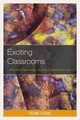 Exciting Classrooms - Thoms, Frank - ISBN: 9781475823028