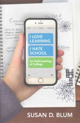 """i Love Learning; I Hate School"" - Blum, Susan D. - ISBN: 9781501700217"