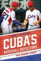 Cuba's Baseball Defectors - Bjarkman, Peter C. - ISBN: 9781442247987
