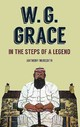 W.g Grace - Meredith, Anthony - ISBN: 9781445617787