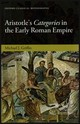 Aristotle's Categories In The Early Roman Empire - Griffin, Michael J. (assistant Professor, Assistant Professor, University O... - ISBN: 9780198724735