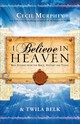 I Believe In Heaven - Belk, Twila; Murphey, Cecil - ISBN: 9780800796907