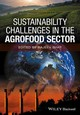Sustainability Challenges In The Agrofood Sector - Bhat, Rajeev (EDT) - ISBN: 9781119072768