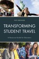 Transforming Student Travel - Brenner, Faye - ISBN: 9781475820706