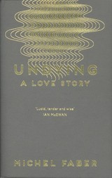 Undying - Faber, Michel - ISBN: 9781782118541
