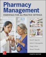 Pharmacy Management: Essentials For All Practice Settings,fourth Edition - Moczygemba, Leticia; Alston, Greg; Zgarrick, David; Desselle, Shane - ISBN: 9780071845434