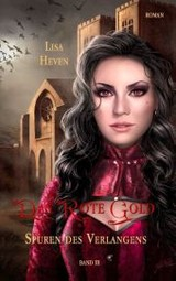 Rote Gold Band 3 - Heven, Lisa - ISBN: 9783739238852
