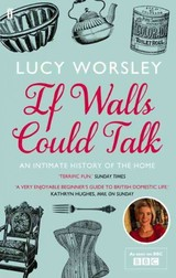If Walls Could Talk - Worsley, Lucy - ISBN: 9780571259540