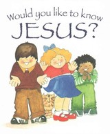 Would You Like To Know Jesus? - Jefferson, Graham; Reeves Goldsworthy, Eira - ISBN: 9781781281031