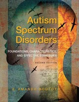 Autism Spectrum Disorders - Boutot, E. Amanda - ISBN: 9780133833690