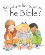 Would You Like To Know The Bible? - Dowley, Tim/ Reeves, Eira (ILT) - ISBN: 9781781281048
