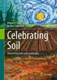 Celebrating Soil - Zabowski, Darlene; Balks, Megan R. - ISBN: 9783319326825