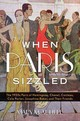 When Paris Sizzled - Mcauliffe, Mary - ISBN: 9781442253322
