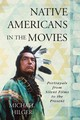 Native Americans In The Movies - Hilger, Michael - ISBN: 9781442240018