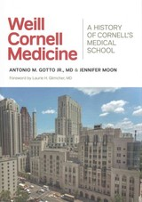 Weill Cornell Medicine - Moon, Jennifer; Gotto, Antonio M., Jr. - ISBN: 9781501702136