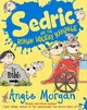 Sedric And The Roman Holiday Rampage - Morgan, Angie - ISBN: 9781405282833