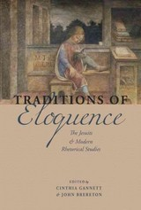 Traditions Of Eloquence - Gannett, Cinthia (EDT)/ Brereton, John C. (EDT) - ISBN: 9780823264537