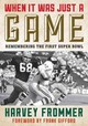 When It Was Just A Game - Frommer, Harvey - ISBN: 9781493026753