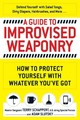 Guide To Improvised Weaponry - Slutsky, Adam; Schappert, Terry - ISBN: 9781440584725