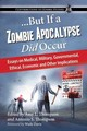 ...but If A Zombie Apocalypse Did Occur - Thompson, Amy L. (EDT)/ Thompson, Antonio S. (EDT)/ Davis, Wade (FRW) - ISBN: 9780786475506