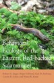 Behavioral Ecology Of The Eastern Red-backed Salamander - Jaeger, Robert G.; Gollman, Birgit; Gabor, Caitlin R.; Kohn, Nancy R; Anthony, Carl D. - ISBN: 9780190605506