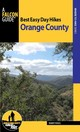 Best Easy Day Hikes Orange County - Vogel, Randy - ISBN: 9780762796885