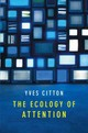 Ecology Of Attention - Citton, Yves - ISBN: 9781509503735