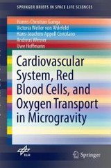 Cardiovascular System, Red Blood Cells, And Oxygen Transport In Microgravity - Hoffmann, Uwe M.; Werner, Andreas; Appell Coriolano, Hans-Joachim; Ahlefeld, Victoria Weller von; Gunga, Hanns-christian - ISBN: 9783319332246