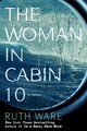 The Woman In Cabin 10 - Ware, Ruth - ISBN: 9781501132933