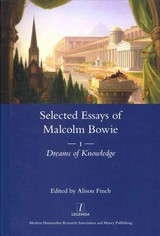 Selected Essays Of Malcolm Bowie I And Ii - Bowie, Malcolm - ISBN: 9781909662186