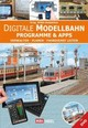 Digitale Modellbahn - Programme & Apps, m. DVD - ISBN: 9783958433779