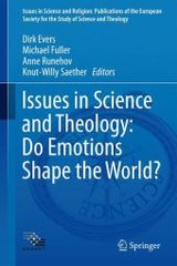 Issues In Science And Theology: Do Emotions Shape The World? - Evers, Dirk (EDT)/ Fuller, Michael (EDT)/ Runehov, Anne (EDT)/ Saether, Knut-willy (EDT) - ISBN: 9783319267678