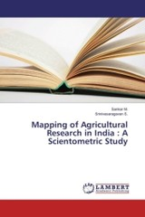 Mapping Of Agricultural Research In India - S Srinivasaragavan; M Sankar - ISBN: 9783659485015