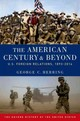 The American Century And Beyond - Herring, George C. - ISBN: 9780190212476