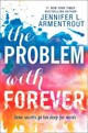 Problem With Forever - Armentrout, Jennifer L. - ISBN: 9781474045278