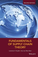 Fundamentals Of Supply Chain Theory - Shen, Zuo-Jun Max; Snyder, Lawrence V. - ISBN: 9781119024842