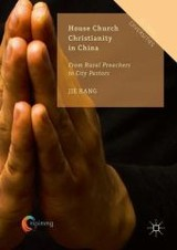 House Church Christianity In China - Kang, Jie - ISBN: 9783319304892