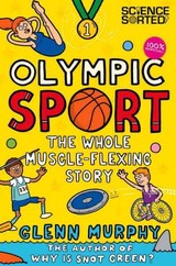 Olympic Sport: The Whole Muscle-flexing Story - Murphy, Glenn - ISBN: 9781447254683