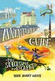 Adventurer's Guide To Successful Escapes - White, Wade Albert - ISBN: 9780316305280