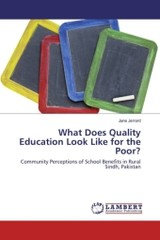 What Does Quality Education Look Like For The Poor? - Jerrard Jane - ISBN: 9783659827020