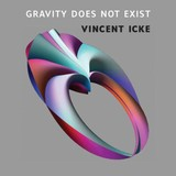 Gravity does not exist - Vincent  Icke - ISBN: 9789048517046