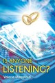 Is Anyone Listening? - Sheppard, Valerie - ISBN: 9781785540936