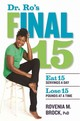 Dr. Ro's Final 15 - Brock, Rovenia M. - ISBN: 9781623368012