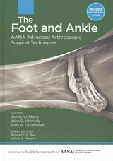 Foot And Ankle - Stone, James W., M.D. (EDT)/ Kennedy, John G., M.D. (EDT)/ Glazebrook, Mark, M.D. (EDT) - ISBN: 9781617119989