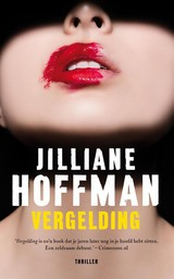 Vergelding - Jilliane  Hoffman - ISBN: 9789026136665