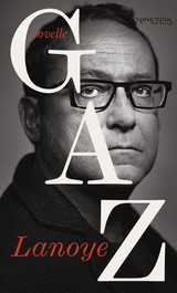 Gaz - Tom  Lanoye - ISBN: 9789044632347