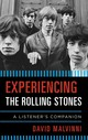 Experiencing The Rolling Stones - Malvinni, David - ISBN: 9780810889194